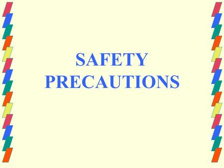 SAFETY PRECAUTIONS. WHAT IS EMPLOYEE SAFETY? Freedom from danger, risk, or injury in the workplace.