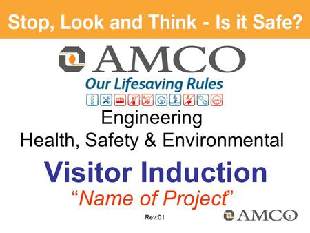 "Rev:01 Visitor Induction Engineering Health, Safety & Environmental ""Name of Project"" 1."