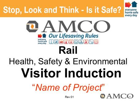 "Rev:01 Visitor Induction Rail Health, Safety & Environmental ""Name of Project"" 1."