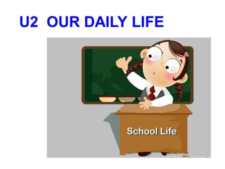 U2 OUR DAILY LIFE. A day in the life of… Reading A WHIZZ-KID CHENG NA title subtitle.