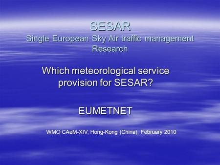 SESAR Single European Sky Air traffic management Research