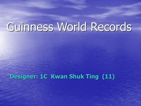 Guinness World Records Designer: 1C Kwan Shuk Ting (11)