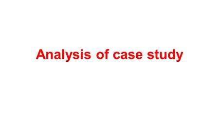Analysis of case study.