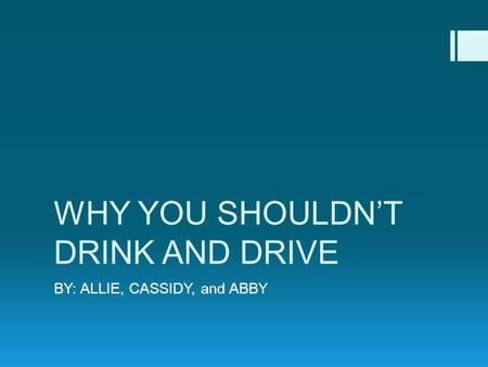 essay on why you shouldnt drink and drive