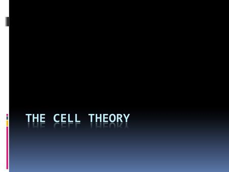 What is a theory?What is a cell.  When scientists agree upon an observation or idea, after repeated experimentation, they call it a theory.  There is.