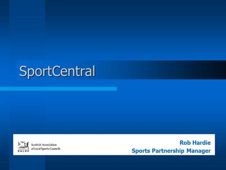 SportCentral Rob Hardie Sports Partnership Manager.
