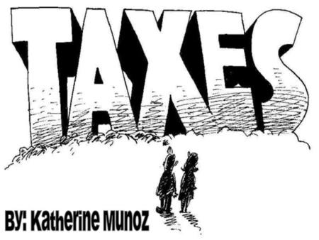  A tax is a financial charge imposed on an individual or a legal entity by a state or function equivalent of a state.  It is the revenue that the government.