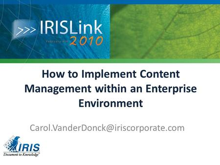 How to Implement Content Management within an Enterprise Environment