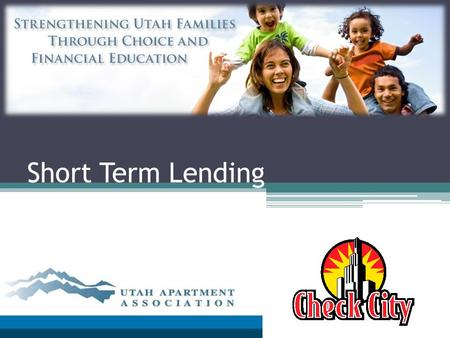 Short Term Lending. What is a Short Term Loan? Small dollar loan to pay for an unexpected bill Instant funds to avoid more costly alternatives No credit.