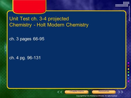 Unit Test ch. 3-4 projected Chemistry - Holt Modern Chemistry