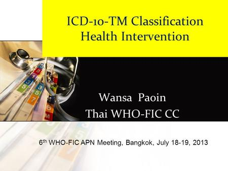 ICD-10-TM Classification Health Intervention