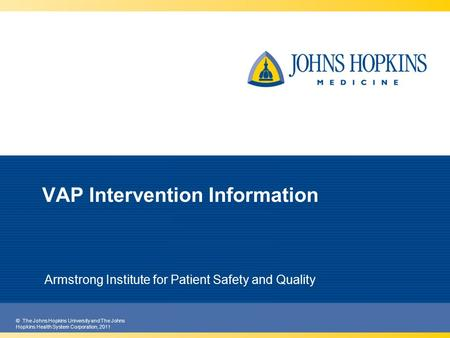 VAP Intervention Information