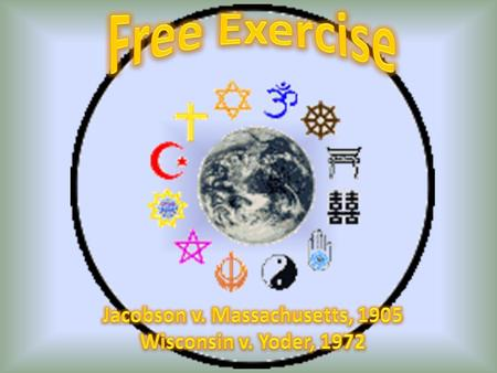 Free Exercise 1 st Amendment: Congress shall make no law respecting an establishment of religion, or prohibiting the free exercise thereof. In other.