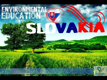- is included in school curriculum in general and vocational subjects Ecology, Civic education, History, Physics, Chemistry, Biology, Geography, Physical.