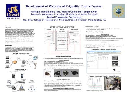 Development of Web-Based E-Quality Control System Principal Investigators: Drs. Richard Chiou and Yongjin Kwon Research Assistants: Prathaban Mookiah and.