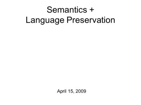 Language preservation