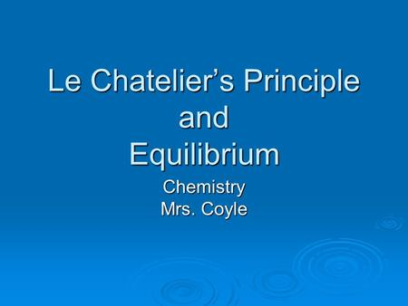 Le Chatelier's Principle and Equilibrium