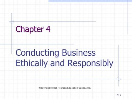 Conducting Business Ethically and Responsibly