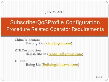 China Telecomm Peirong Xie ZTE Corporation Rajesh Bhalla Huawei Jixing Liu
