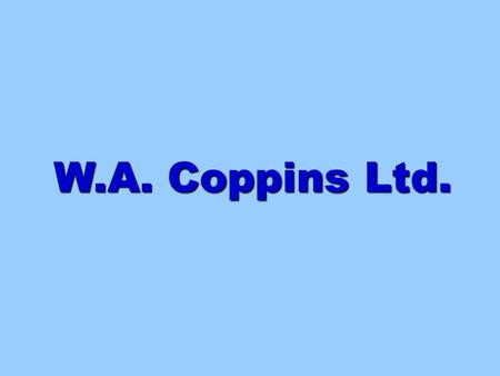 W.A. Coppins Ltd.. The Magicians <strong>of</strong> Motueka ! The MITTELSTAND Trifecta ! W.A. Coppins Ltd.* (Coppins Sea Anchors/ PSA/para sea anchors) *Textiles, 1898;