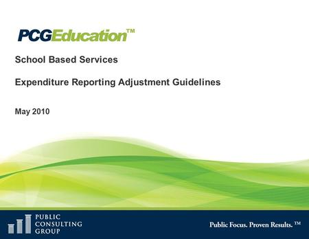 School Based Services Expenditure Reporting Adjustment Guidelines May 2010.