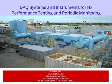 DAQ Systems and Instruments for Hx Performance Testing and Periodic Monitoring.