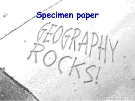 Specimen paper. 2 What this paper looks at Measuring river features Urban land use Planning and carrying out an investigation.
