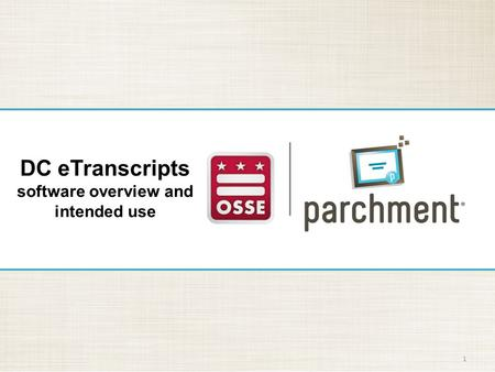 1 DC eTranscripts software overview and intended use.