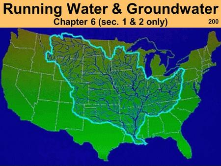 Running Water & Groundwater