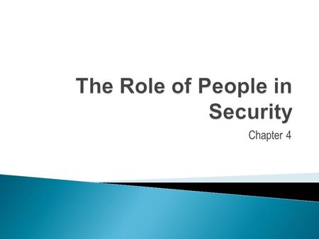 Chapter 4.  Can technology alone provide the best security for your organization?