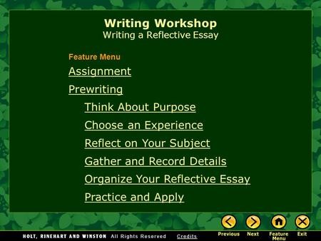 Writing Workshop Writing a Reflective Essay Assignment Prewriting Think About Purpose Choose an Experience Reflect on Your Subject Gather and Record Details.