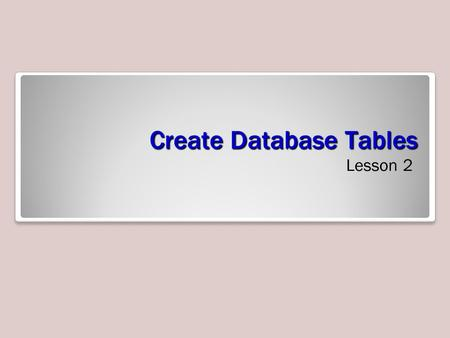 Create Database Tables