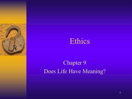 Chapter 9 Does Life Have Meaning?
