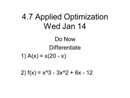 4.7 Applied Optimization Wed Jan 14