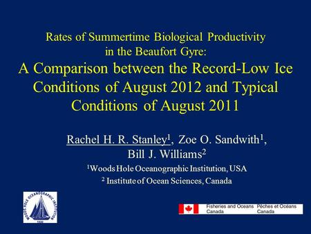 Rates of Summertime Biological Productivity in the Beaufort Gyre: A Comparison between the Record-Low Ice Conditions of August 2012 and Typical Conditions.