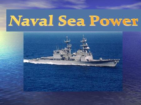 Naval Sea Power.