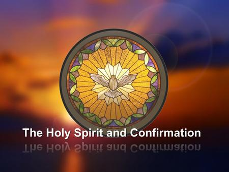 Holy Spirit in Our Lives  Holy Spirit makes us receptive to God; he teaches us to pray and to love God & our neighbor.  St. Augustine calls the Holy.