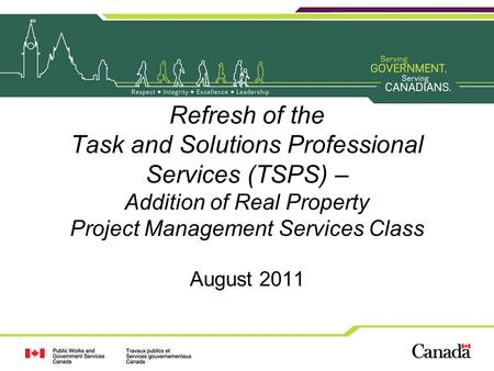 Refresh of the Task and Solutions Professional Services (TSPS) – Addition of Real Property Project Management Services Class August 2011.