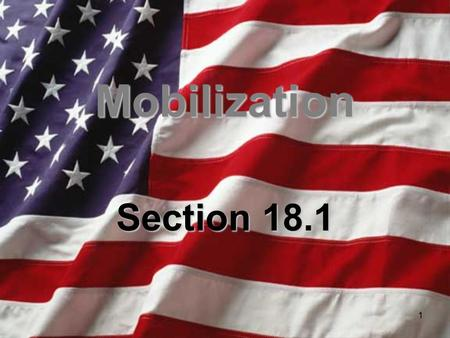 Mobilization Section 18.1.