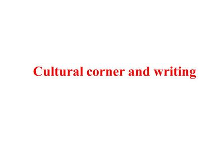 Cultural corner and writing. What problem will come about if there is too much traffic in a city? Suppose you are a mayor of London, and what measure.