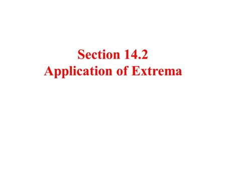 "Section 14.2 Application of Extrema. Revenue The sale of compact disks of ""lesser"" performers is very sensitive to price. If a CD manufacturer charges."