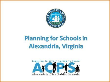 Planning for Schools in Alexandria, Virginia. Enrollment Montgomery Co.151,000 Growth since 200012.7% Alexandria14,500 Growth since 200031.8% Montgomery.