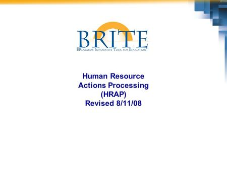 Human Resource Actions Processing (HRAP) Revised 8/11/08.
