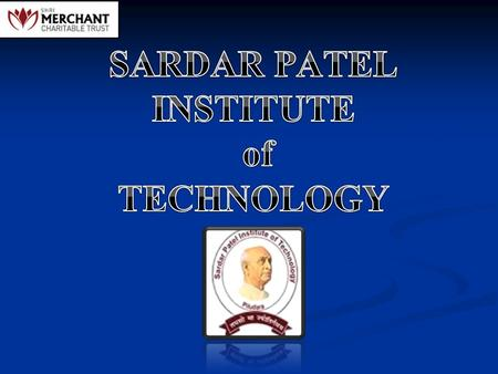 SARDAR PATEL INSTITUTE