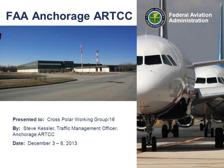 FAA Anchorage ARTCC.