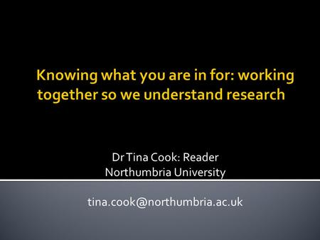 Dr Tina Cook: Reader Northumbria University