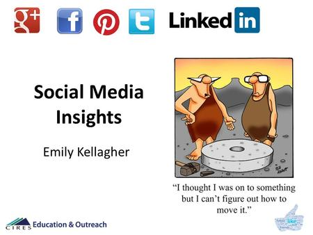 Social Media Insights Emily Kellagher. Social Media Expert? Emily Kellagher.