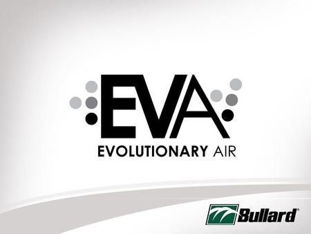 1. 2 EVA Powered Air Purifying Respirator EVA is NIOSH Approved An EVA PAPR System consists of four components: ▪ Hood or Mask ▪ Breathing Tube ▪ Blower.