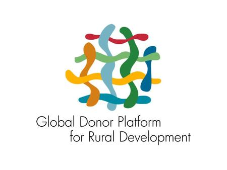 2 Improved donor cooperation and collaboration with partner countries for pro-poor growth in rural areas by Christoph Kohlmeyer BMZ,Co-Chair of the Global.