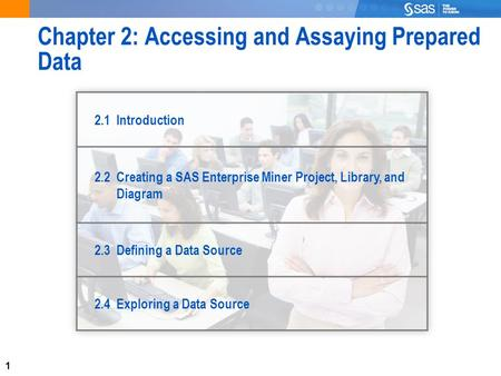 Chapter 2: Accessing and Assaying Prepared Data